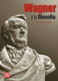 wagner y la filosofía (ebook)-bryan magee-9786071608994