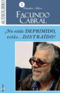 ¡NO ESTAS DEPRIMIDO, ESTAS, DISTRAIDO! (AUDIOLIBRO) - 9786078095094 - FACUNDO CABRAL