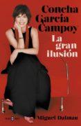 concha garcía campoy. la gran ilusión (ebook)-miguel dalmau-9788401021794