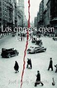 LOS CIPRESES CREEN EN DIOS (PREMIO NACIONAL NARRATIVA 1953) - 9788408068594 - JOSE MARIA GIRONELLA