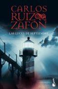 LAS LUCES DE SEPTIEMBRE - 9788408080794 - CARLOS RUIZ ZAFON