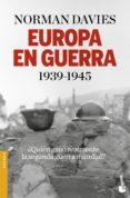 EUROPA EN GUERRA (1939-1945) - 9788408153894 - NORMAN DAVIES