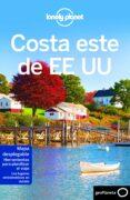 COSTA ESTE DE EE.UU. 2018 (LONELY PLANET) 2ª ED. - 9788408182894 - KATE ARMSTRONG