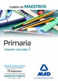 CUERPO DE MAESTROS PRIMARIA. TEMARIO VOLUMEN 1 - 9788414201794 - VV.AA.