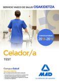 CELADOR DE OSAKIDETZA-SERVICIO VASCO DE SALUD. TEST - 9788414215494 - VV.AA.