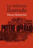 LA VIOLENCIA ILUSTRADA - 9788415862994 - NANNI BALESTRINI