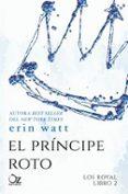 EL PRINCIPE ROTO (SAGA LOS ROYAL 2) - 9788416224494 - NO ESPECIFICADO