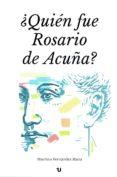 ¿QUIÉN FUE ROSARIO DE ACUÑA? (EBOOK) - 9788416823994 - MACRINO FERNANDEZ RIERA