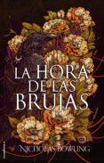 LA HORA DE LAS BRUJAS (EBOOK) - 9788417167394 - NICHOLAS BOWLING