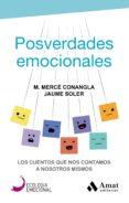POSVERDADES EMOCIONALES - 9788417208394 - MERCE CONANGLA I MARIN