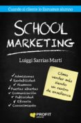 school marketing (ebook)-luigi sarrias marti-9788417209094