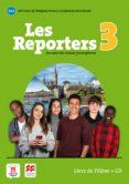 LES REPORTERS 3 A1.1 LIVRE L ÉLÈVE +CD - 9788417260194 - VV.AA.