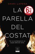 LA PARELLA DEL COSTAT - 9788417444594 - SHARI LAPENA