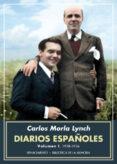 DIARIOS ESPAÑOLES: VOLUMEN I: 1928-1936 - 9788417550394 - CARLOS MORLA LYNCH