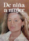 Audiolibros en línea gratuitos sin descarga DE NIÑA A MUJER de BRAVO ÁLVAREZ SABINA in Spanish 9788418109294 PDF iBook ePub