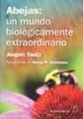 abejas un mundo biologicamente extraordinario-jurgen tautz-9788420011394