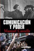 COMUNICACION Y PODER - 9788420684994 - MANUEL CASTELLS