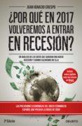¿por qué en 2017 volveremos a entrar en recesión? (ebook)-juan ignacio crespo-9788423425594