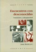 ENCUENTROS CON DESCONOCIDAS: FEMINISMO Y DISCAPACIDAD - 9788427712294 - JENNY MORRIS