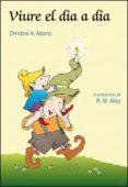 VIURE EL DIA A DIA - 9788428531894 - CHISTINE A. ADAMS