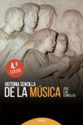 HISTORIA SENCILLA DE LA MUSICA (4ª ED.) - 9788432147494 - JOSE LUIS COMELLAS GARCIA LLERA