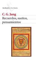 RECUERDOS, SUEÑOS, PENSAMIENTOS - 9788432208294 - CARL GUSTAV JUNG