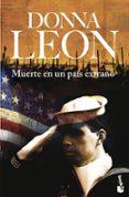 MUERTE EN UN PAIS EXTRAÑO - 9788432217494 - DONNA LEON