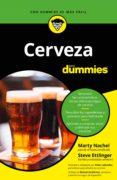 CERVEZA PARA DUMMIES - 9788432905094 - MARTY NACHEL