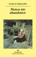 NUNCA ME ABANDONES - 9788433970794 - KAZUO ISHIGURO