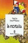 UN DIA EN... LA MONTAÑA (VOL.4) - 9788434205994 - JOSE MARIA PARRAMON