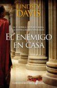 EL ENEMIGO EN CASA (SERIE FLAVIA ALBIA 2) - 9788435062794 - LINDSEY DAVIS