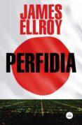 PERFIDIA - 9788439729594 - JAMES ELLROY