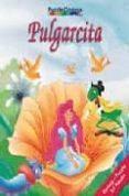 PULGARCITA (INCLUYE PUZZLE 54 PIEZAS) - 9788466201094 - VV.AA.