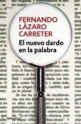 EL NUEVO DARDO EN LA PALABRA - 9788466331494 - FERNANDO LAZARO CARRETER