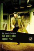 EL POLICIA QUE RIU - 9788466410694 - MAJ SJOWALL