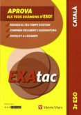EXATAC 3 ESO CATALÀ - 9788468202594 - VV.AA.