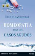 HOMEOPATIA PARA LOS CASOS AGUDOS - 9788472455894 - DIDIER GRANDGEORGE