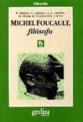 MICHEL FOUCAULT, FILOSOFO - 9788474323894 - GILLES DELEUZE