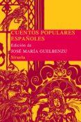 CUENTOS POPULARES ESPAÑOLES - 9788478440894 - VV.AA.