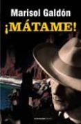 MATAME - 9788479481094 - MARISOL GALDON