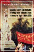 SOCIEDAD CIVIL Y ARTE EN CUBA - 9788479624194 - VV.AA.