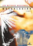 LOS METODOS MODERNOS DE MUSCULACION - 9788480193894 - GILLES ET AL. COMETTI
