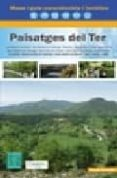 PAISATGES DEL TER: MAPA I GUIA EXCURSIONISTA I TURISTICA - 9788480903394 - VV.AA.