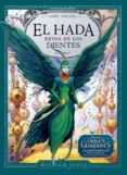 EL HADA REINA DE LOS DIENTES - 9788483432594 - WILLIAM JOYCE