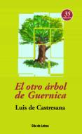 EL OTRO ARBOL DE GUERNICA (35ª ED.) - 9788484691594 - LUIS DE CASTRESANA