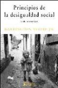 PRINCIPIOS DE LA DESIGUALDAD SOCIAL Y OTROS ENSAYOS - 9788488711694 - JR. BARRINGTON MOORE