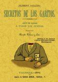 SECRETOS DE LOS GARITOS (ED. FACSIMIL) - 9788490012994 - JEAN EUGENE ROBERT-HOUDIN
