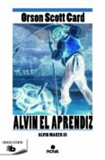 ALVIN EL APRENDIZ (SAGA ALVIN MAKER 3) - 9788490701294 - ORSON SCOTT CARD