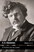 EL HOMBRE QUE ERA JUEVES (2ª ED.) - 9788491047094 - G.K. CHESTERTON
