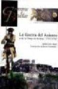 LA GUERRA DEL ASIENTO O DE LA OREJA DE JENKINS 1739-1748 (COLECCI ON GUERREROS Y BATALLAS VOL. 59) - 9788492714094 - RUBEN SAEZ ABAD